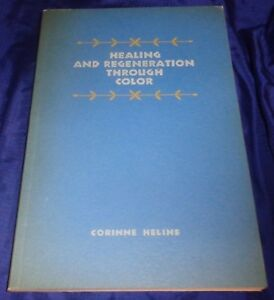 BR1997-1964-NEW-AGE-Healing-and-Regeneration-Through-Color-by-Corinne-Heline-71p