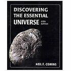 Discovering the Essential Universe by Neil F. Comins (2012, Paperback)