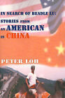 In Search of Beadle Lu: Stories from an American in China by Peter L Loh (Paperback / softback, 2000)