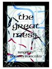 The Great Mess Illegals Drugs Crime No Government 9781585001484 Paperback