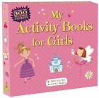 My Activity Books for Girls by Anonymous, Bloomsbury (Paperback / softback, 2014)