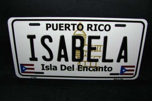 PUERTO RICO ISABELA ISLA DEL ENCANTO METAL NOVELTY LICENSE PLATE FOR CARS