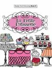 Really Cool Colouring Book 3: La Petite Patisserie by Elizabeth James (Paperback / softback, 2015)