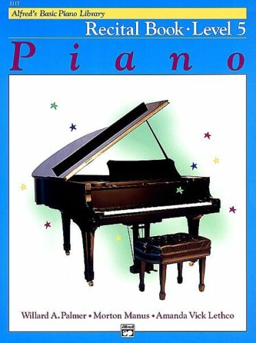 ALFRED/'S BASIC PIANO LIBRARY COURSE RECITAL LEVEL 5 MUSIC BOOK BRAND NEW ON SALE