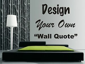 Personalised Wall Art Design Your Own Quote Mural