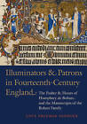 Illuminators and Patrons in Fourteenth-Century England: The Psalter and Hours of Humphrey de Bohun and the Manuscripts of the Bohum Family by Professor of History of Art Washington Square College Lucy Freeman Sandler (Hardback, 2014)