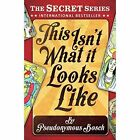 This isn't What it Looks Like by Pseudonymous Bosch (Paperback, 2014)