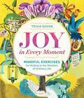 Joy in Every Moment von Tzivia Gover (2015, Taschenbuch)