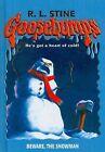 Beware, the Snowman by R L Stine (Hardback, 2006)
