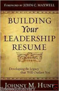 Building-Your-Leadership-Resume-Developing-the-Legacy-that-Will-Outlast-You-NEW