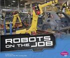 Robots on the Job by Capstone Press (Paperback, 2015)