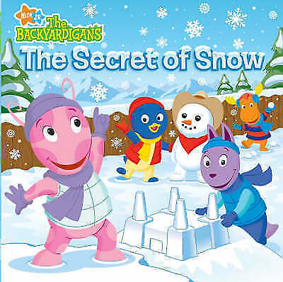 The Secret of Snow (Backyardigans) by Nickelodeon, Acceptable Book (Paperback) F