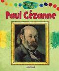 Paul Cezanne by Alix Wood (Hardback, 2013)