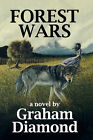 Forest Wars by Graham Diamond (Paperback / softback, 2007)