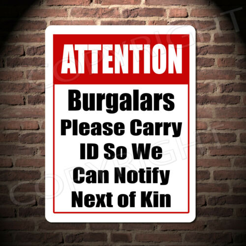 Attention burglars Sign Metal Plaque Vintage funny Wall warning security