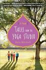 Tales from the Yoga Studio by Rain Mitchell (2010, Paperback)
