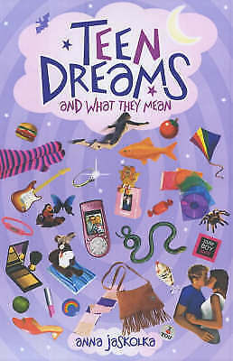 Jaskolka, Anna, Teen Dreams and What They Mean, Very Good Book