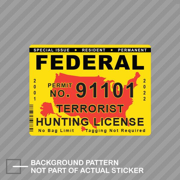 North Carolina Terrorist Hunting Permit Sticker Self Adhesive Decal License NC