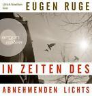In Zeiten des abnehmenden Lichts von Eugen Ruge (2011)