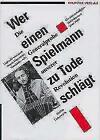 Wer eynen Spielmann zu tode schlaegt von Steffen Lieberwirth (1990, Gebundene Ausgabe)