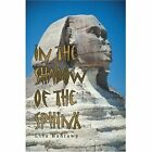 in The Shadow of The Sphinx 9780595304127 by Lisa Bahrawy Book