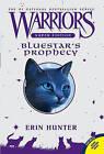 Bluestar's Prophecy by Erin Hunter (Paperback / softback, 2010)