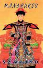 Manchukou by S Z Ahmed (Paperback / softback, 2004)