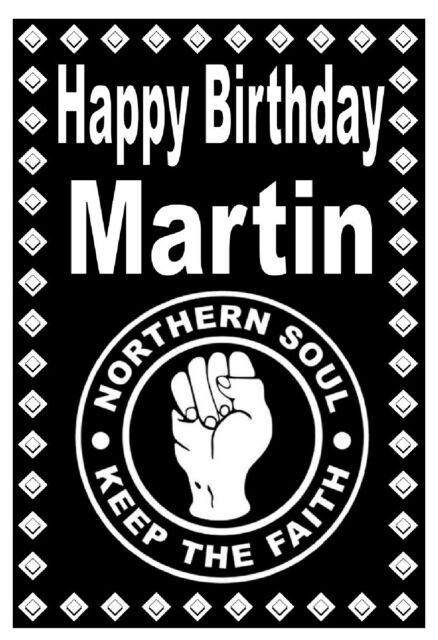Northern Soul - Happy Birthday Personnalisée Carte - N'Importe Quel Nom