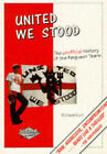 United We Stood, 1975-94: The Unofficial History of the Ferguson Years by Richard Kurt (Paperback, 1994)