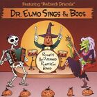 Sings the Boos by Dr. Elmo (CD, Jul-2005, BMG Special Products)