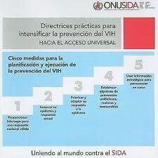 Directrices practicas para intensificar la prevención del VIH: Hacia el accesso
