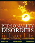 Personality Disorders and Older Adults: Diagnosis, Assessment, and Treatment by Frederick L. Coolidge, Erlene Rosowsky, Daniel L. Segal (Hardback, 2006)