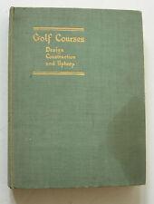 GOLF COURSES, DESIGN, CONSTRUCTION, & UPKEEP - 1933 SIMPKIN & MARSHALL 1ST ED