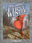 Lewis Cardinal's First Winter by Amy Johnson (Hardback, 2009)