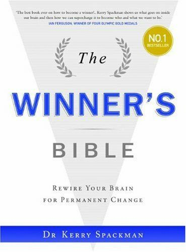 Winner's Bible, The: Rewire Your Brain for Permanent Change (Winners Institute)
