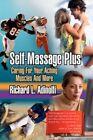 Self-massage Plus 9781425792565 by Richard L Adinolfi Paperback
