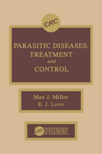 Parasitic Diseases : Treatment and Control (1989, Hardcover)