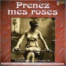 Prenez mes Roses Lucienne Boyer, Charles Trenet, Fréhel, Tino Rossi, Rina.. [CD]