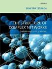 The Structure of Complex Networks von Ernesto Estrada (2011, Gebundene Ausgabe)