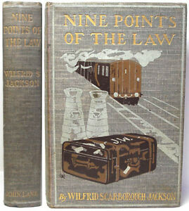 1903-NINE-POINTS-OF-THE-LAW-A-CRIME-NOVEL-BY-WILFRED-SCARBOROUGH-JACKSON