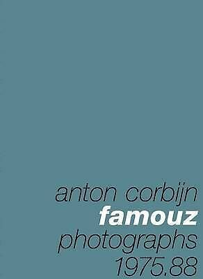 Anton Corbijn: Famouz: Photographs 1975-88 by Bono,Corbijn, Anton, NEW Book, FRE