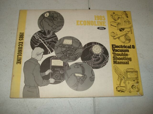 1985 Ford Econoline Van Wiring  U0026 Vacuum Service Manual Electrical Shop Book