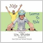 Naja Learns to Ride 9781448983698 by Mr White Book