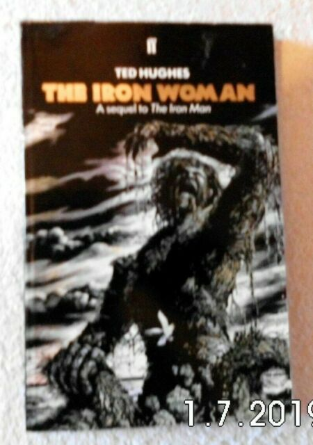 The Iron Woman byTed Hughes Paperback 1993 ISBN 057117163X
