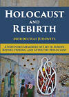 Holocaust and Rebirth: A Survivor's Memories of Life in Europe Before, During, and After the Holocaust by Mordechai Judovits (Hardback, 2016)