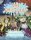 The Drizzleys by Alexander Strathgryffe (Paperback / softback, 2009)