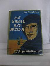 Jean Daniel Meyer, Mit Kamel und Medizin, 1959, Copress-Verlag