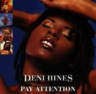 Pay Attention 0743215171829 by Deni Hines CD
