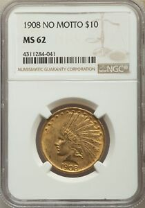 1908 US Gold $10 Indian Head Eagle - No Motto - NGC MS62