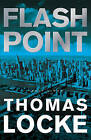 Flash Point by Dr Thomas Locke (Hardback, 2016)